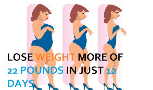 Lose Weight More Of 22 Pounds In Just 12 Days Feel